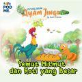 Petualangan Ayam Jingo: Semut Mitmut dan Roti yang Besar | by Kampung Dongeng