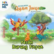 Petualangan Ayam Jingo: Pesan Burung Pitput | by Kampung Dongeng