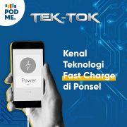 Kenal Teknologi Fast Charge di Ponsel