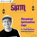 Memaknai Spiritualitas Lagu | Ft. Cholil Mahmud (Efek Rumah Kaca)