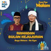 Ramadan Bulan Kejujuran | KH Abdullah Gymnastiar