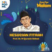 Kesucian Fitrah | M. Quraish Shihab