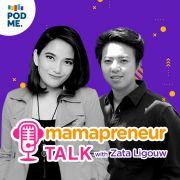 Eps 16: Kiat Sehat dan Bugar untuk Mamapreneur (Ft. Melagun)