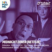 Midnight Diner (Netflix) |  Drama 'feel good' tentang manusia dan makanan yang 'menghangatkan'