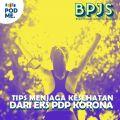 Tips Menjaga Kesehatan di Masa New Normal dari Eks PDP Korona