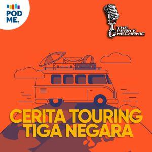 Cerita Touring Tiga Negara Naik Mobil