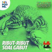 Ribut Soal Gabut | HELLOBELLO Podcast