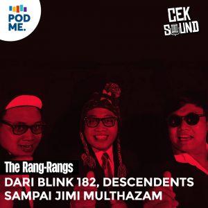 The Rang-Rangs| Dari Blink 182, Descendents, sampai Jimi Multhazam