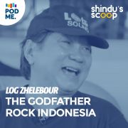 Log Zhelebour | The Godfather Rock Indonesia (Part 1)