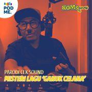 Parodi Cek Sound | Misteri Lagu Garuk Celana