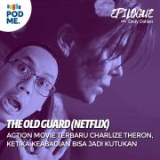 The Old Guard (Netflix) | Action Movie Terbaru Charlize Theron, Ketika Keabadian Bisa jadi Kutukan