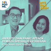 Eps 22: Anxiety dan Panic Attack di Mata Psikiater | Ft. dr. Andri Sp.KJ, FACLP
