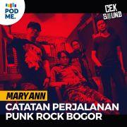 Mary Ann | Sebuah Catatan Perjalanan Skena Punk Rock Bogor