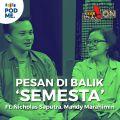Pesan di Balik Film Semesta | Ft. Nicholas Saputra dan Mandy Marahimin