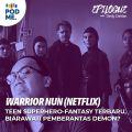 Warrior Nun (Netflix) | Teen Superhero-Fantasy Baru di Netflix, Biarawati Pemberantas Demon?