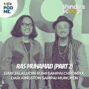 Ras Muhamad (Part 2) | Dari Jalaludin Rumi sampai Chronixx, Dari Kingston sampai Munchen
