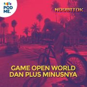 Game Open World dan Plus Minusnya