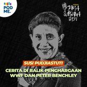 Susi Pudjiastuti (Part 1)   Cerita di Balik Penghargaan WWF dan Peter Benchley