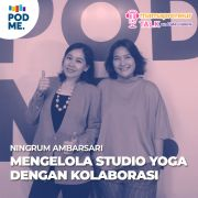 Mengelola Studio Yoga dengan Kolaborasi | Ft. Ningrum Ambarsari