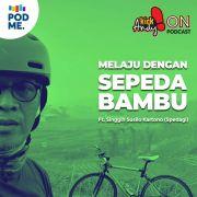 Melaju dengan Sepeda Bambu | Ft. Singgih Susilo Kartono (Spedagi)