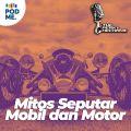 Mitos Seputar Mobil dan Motor