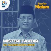Misteri Takdir | KH. Nasaruddin Umar