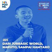 Uus | Dari Jurassic World, Naruto sampai Hamtaro