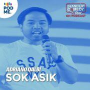Adriano Qalbi | Sok Asik