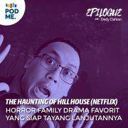 The Haunting of Hill House (Netflix) | Horror Family Drama Favorit yang Siap Tayang Lanjutannya