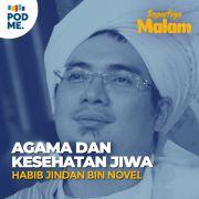 Agama dan Kesehatan Jiwa | Habib Jindan bin Novel