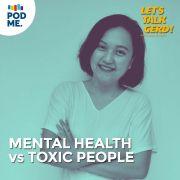 Mental Health vs Toxic People