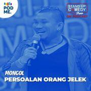 Mongol | Persoalan Orang Jelek