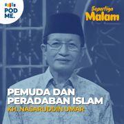 Pemuda dan Peradaban Islam | KH Nasaruddin Umar