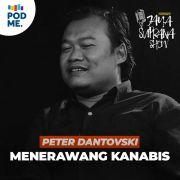 Peter Dantovski | Menerawang Kanabis