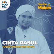 Cinta Rasul | Habib Jindan bin Novel