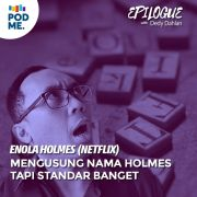 Enola Holmes (Netflix) | Mengusung Nama Holmes Tapi Standar Banget