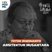 Totok Roesmanto | Arsitektur Nusantara
