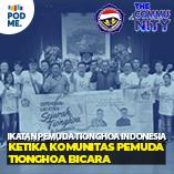 Ketika Komunitas Pemuda Tionghoa Bicara | Ft. Ikatan Pemuda Tionghoa Indonesia (IPTI)