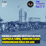 Sepeda Mini, Minion dan Kenangan Era 90-an | Ft. Minibike Owners Bintaro Section