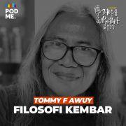 Filosofi Kembar | Ft. Tommy F Awuy