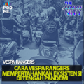 Cara Vespa Rangers Mempertahankan Eksistensi di Tengah Pandemi | Ft. Vespa Rangers