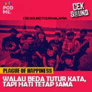 Plague of Happiness| Walau Beda Tutur Kata, Tapi Hati Tetap Sama