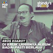 Eros Djarot (Part 1) | Di Balik Lahirnya Album Badai Pasti Berlalu