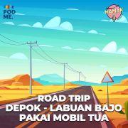 Road Trip Depok-Labuan Bajo Pakai Mobil Tua