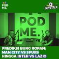 Prediksi Bung Ropan : Man City vs Spurs Hingga Inter vs Lazio