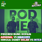 Prediksi Bung Ropan : Arsenal vs Man City Hingga Milan vs Inter