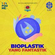 Bioplastik Yang Fantastik | Ft. Dawam Abdullah