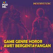 Game Genre Horor Awet Bergentayangan