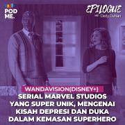 Wandavision (Disney+) | Serial Marvel Studios yang Super Unik, Mengenai Kisah Depresi dan Duka Dalam Kemasan Superhero