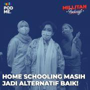 Homeschooling Masih Jadi Alternatif Baik!
